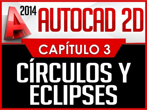 Autocad 2014 2D - Capitulo 3