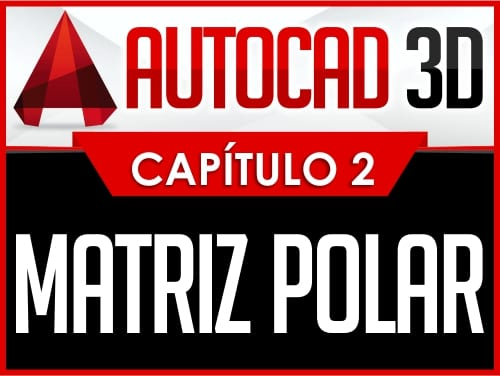 Autocad 3D - Capítulo 2