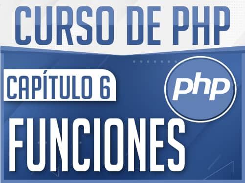 Curso de PHP Capítulo 6