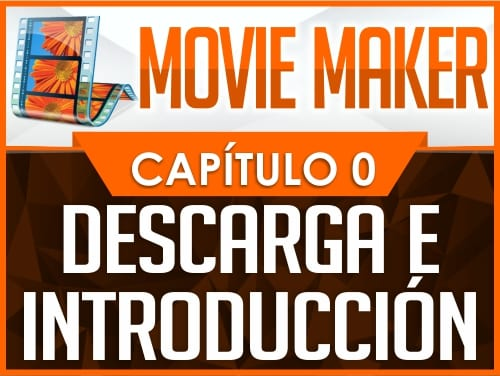 Curso de Movie Maker - Capítulo 0