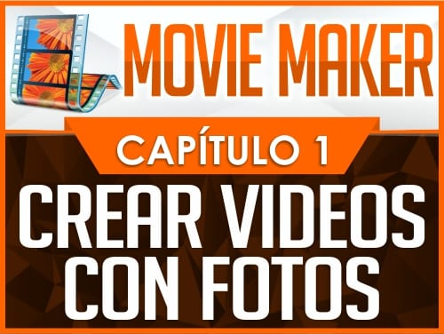 Curso de Movie Maker - Capítulo 1