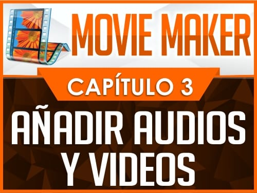 Curso de Movie Maker - Capítulo 3