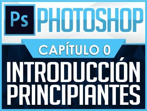 Curso de Photoshop - Capítulo 0