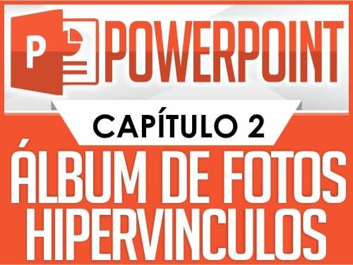 Curso de PowerPoint - Capítulo 2