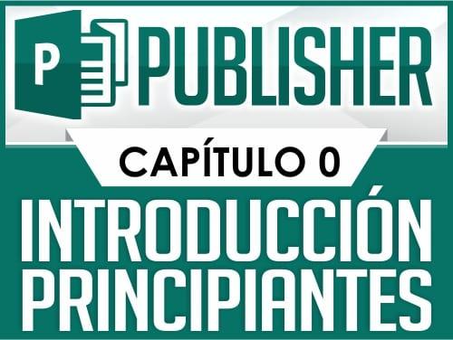 Curso de Publisher - Capítulo 0