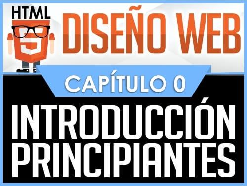Curso Diseño Web HTML5 Capítulo 0