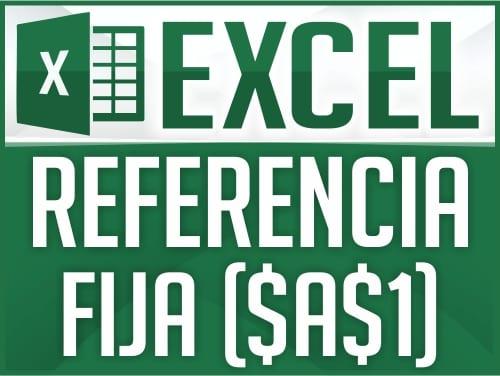 Referencia fija en Excel