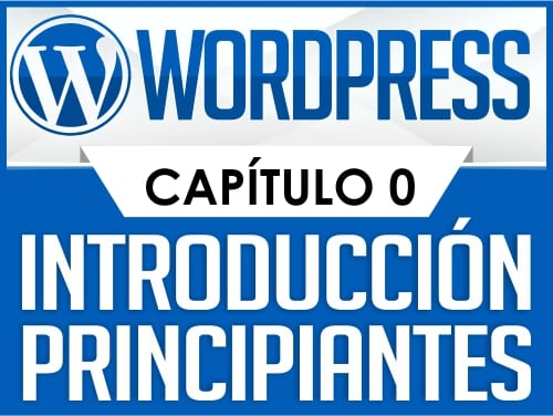 Curso de WordPress Capítulo 0