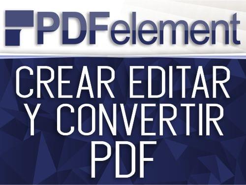 Crear, editar y convertir PDF