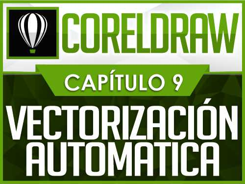 CorelDraw 2019 - Vectorizacion Rapida