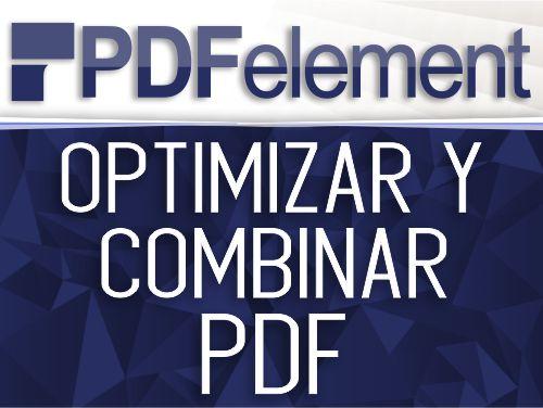 PDFelement, Combina, Encripta y Optimiza PDF por lotes