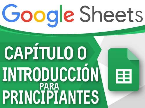 Google Sheets capitulo 0