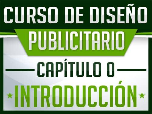 Curso de diseño publicitario Gratuito - Capitulo 0