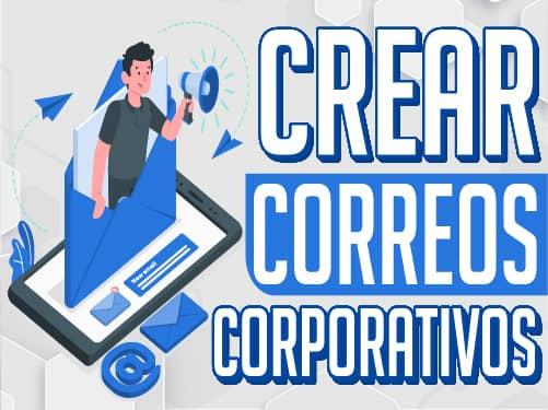 Crear Correos Corporativos