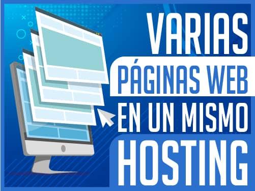 Varias Páginas Web en un Mismo Hosting