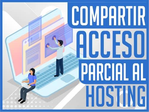 Compartir al Cliente Acceso al Hosting