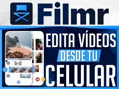 Edita Vídeo Desde tu Celular